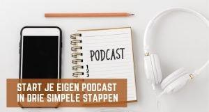 Start je eigen podcast in 3 simpele stappen